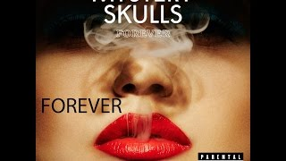 Mystery Skulls - Forever (Lyrics) Mp3