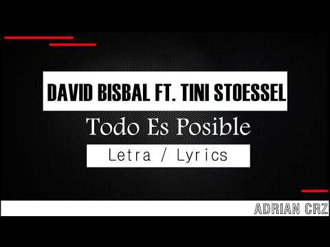 David Bisbal - Todo es Posible Ft Tini Stoessel - Letra / Lyrics