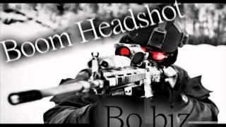 Boom Headshot (Dubstep) - Bo biz