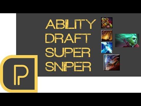 Ability Draft: SUPER SNIPER