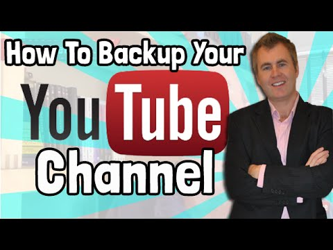 How To Backup Your YouTube Channel And Download YouTube Videos