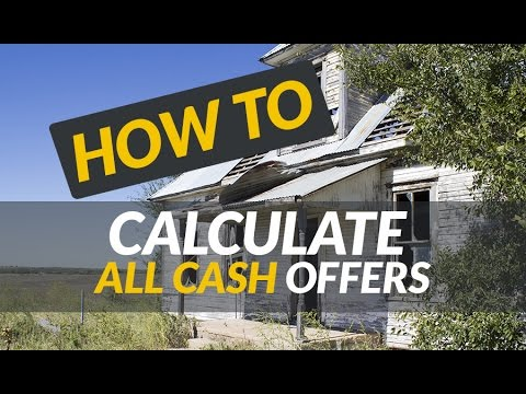 Learn How to Calculate Cash Offers for Properties