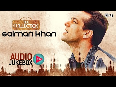 Salman Khan Hit Songs Collection | Full Songs Audio Jukebox