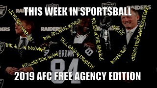 This Week in Sportsball: 2019 AFC Free Agency Edition