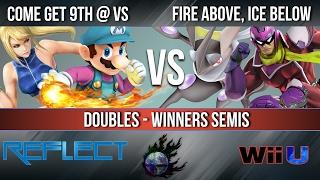 REFLECT 3 - Come Get 9th @ VS vs. Fire Above, Ice Below - Wii U Doubles Winners Semis