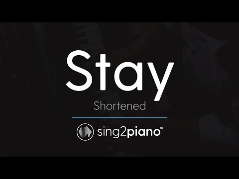Stay (Shortened) [Piano Karaoke Instrumental] Zedd & Alessia Cara