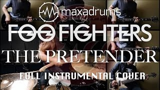 FOO FIGHTERS - THE PRETENDER (Full Instrumental Cover)