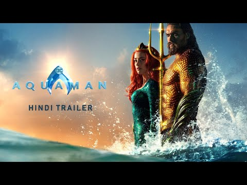 Aquaman - HINDI Trailer (FAN DUBBED) | Late Upload