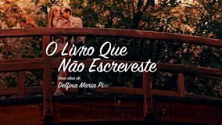 capa de O Livro que não escreveste de Delfina Maria Pimentel