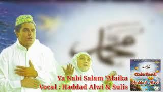 Ya Nabi Salam 'Alaika - Haddad Alwi & Sulis