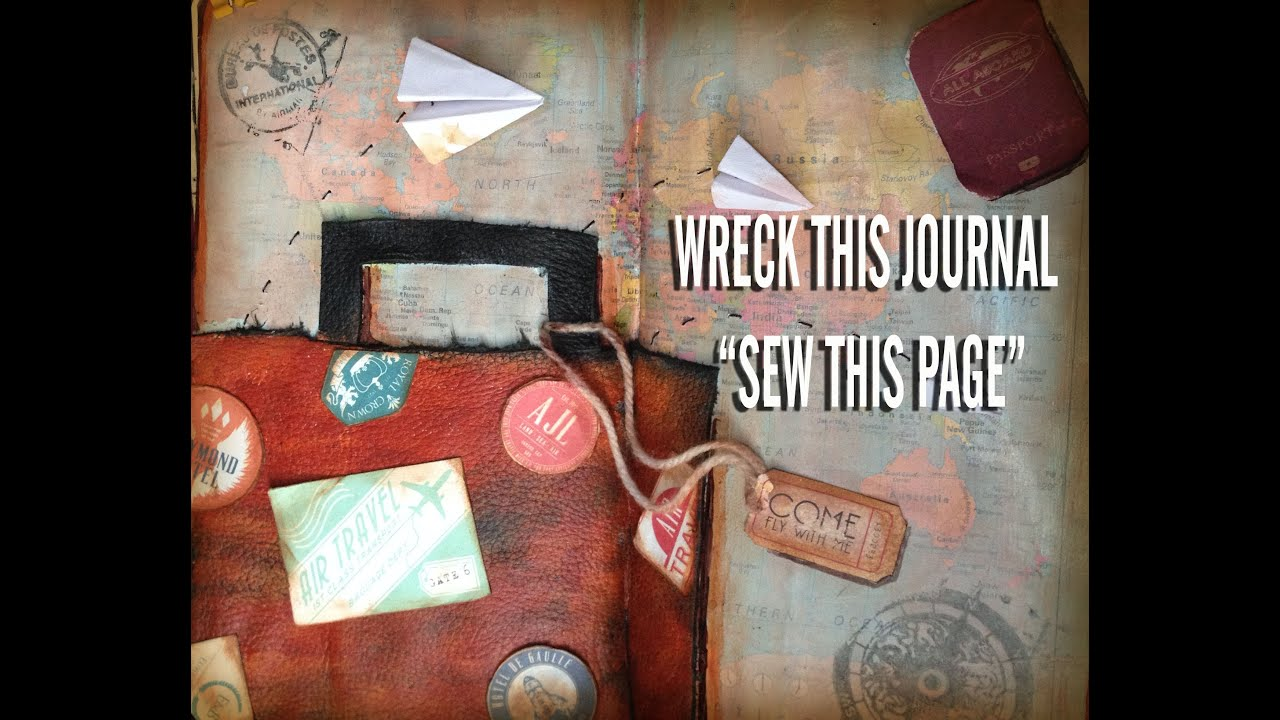 WRECK THIS JOURNAL    SEW THIS PAGE (page 67) Time Lapse ...  Wreck This Journal Sew This Page