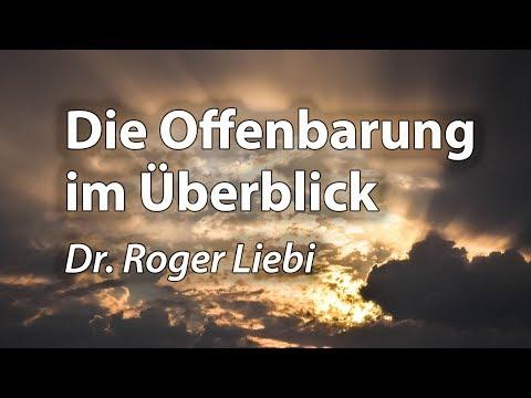 Das Buch Der Offenbarung: Übersicht über Alle Kapitel - Roger Liebi