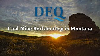Coal Mine Reclamation in Montana