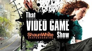 Shaun White Skateboarding | PS3 | That Video Game Show
