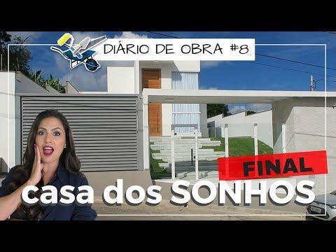 FINAL  da CASA DOS SONHOS - DIÁRIO DE OBRA #8