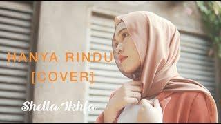 Download Lagu Shella Ikhfa - Hanya Rindu ( Andmesh Cover )