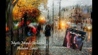 Watch Mystic Moods Orchestra Autumn Leaves video
