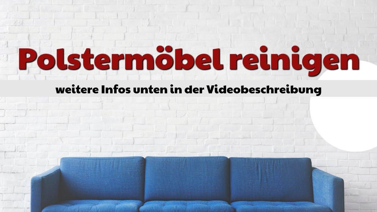 Polstermöbel reinigen intro - YouTube
