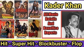 Writer Kader Khan Box Office Collection Analysis Hit And Flop Blockbuster All Movies List