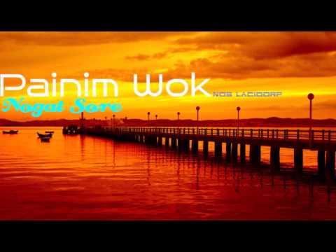 Painim Wok - Nogat Sore