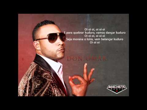 Don Omar  Danza Kuduro ft Lucenzo LYRICS