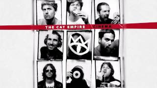 Falling - The Cat Empire [HQ]