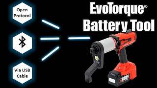 EvoTorque® Battery Tool - Connected Product