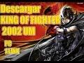 Descargar KING OF FIGHTERS 2002 UM pc 1 link