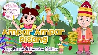 Ampar Ampar Pisang | Lagu Daerah Kalimantan Selatan | Budaya Indonesia | Dongeng Kita - Stafaband