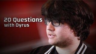 TSM Dyrus | 20 Questions