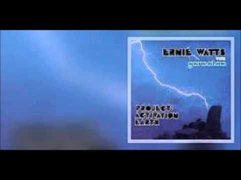 Ernie Watts & Gamalon - Project Earth