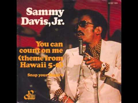 Sammy davis jr you can count on me