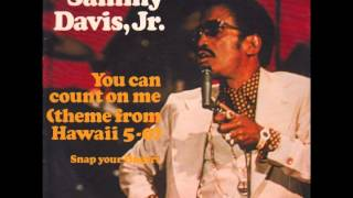 Sammy Davis, Jr - You Can Count On Me (Theme From Hawaii 5-0)