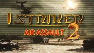 iStriker 2: Air Assault - Universal - HD Gameplay Trailer