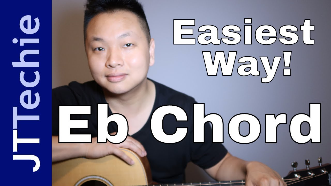 Easiest Way To Play Eb Chord On Acoustic Guitar E Flat Chord On