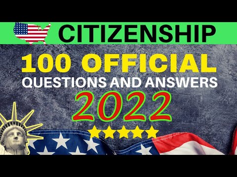 U.S. CITIZENSHIP TEST: 100 OFFICIAL QUESTIONS AND ANSWERS (2021)