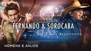 Fernando & Sorocaba - Homens e Anjos | DVD Sinta Essa Experiência