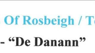 De Danann : The Green Fields Of Rosbeigh / Toss The Feathers