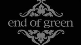 End Of Green - Everywhere