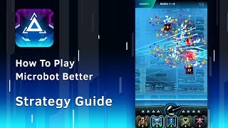 How to play Microbot better (iOS/Android Gameplay)