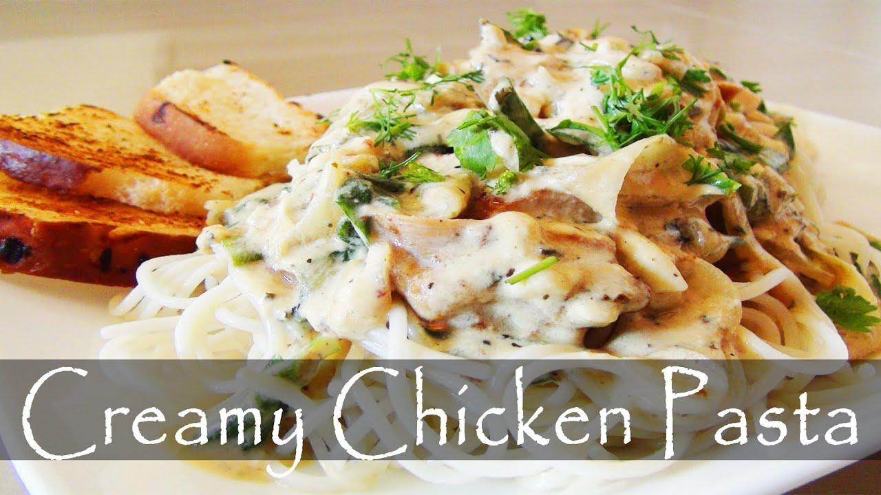 Creamy Chicken Pasta Recipe Youtube
