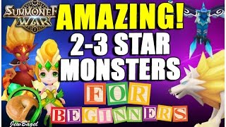 SUMMONERS WAR : Amazing 2-3 star monsters for new players!