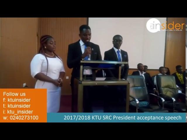2017/2018 KTU SRC President acceptance speech