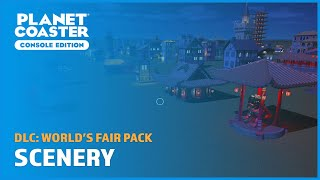 World's Fair: Scenery Blueprints (No commentary) - DLC - Planet Coaster: Console Edition