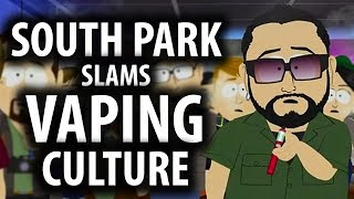 South Park Slams Vape Culture Explained