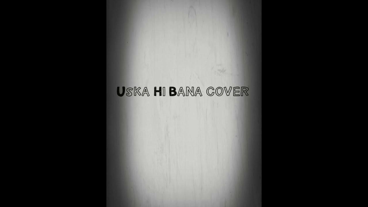 Uska Hi Bana Guitar Cover Arijit Singh Youtube