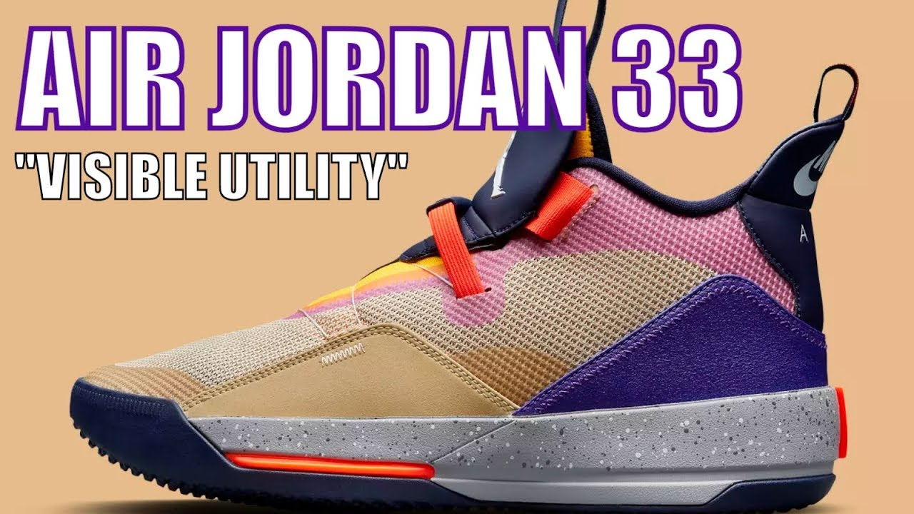 "b7b4cce7dc1e AIR JORDAN 33 ""VISIBLE UTILITY"" DETAILED SNEAKER REVIEW - YouTube"
