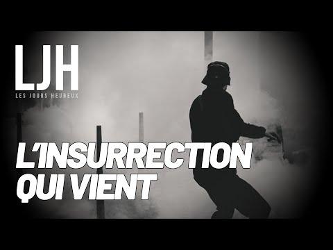 LJH #4 - L'INSURRECTION QUI VIENT