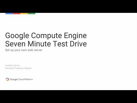 Google Compute Engine - Seven Minute Test Drive: Set Up your own Web Server