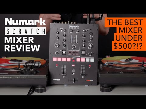 Numark Scratch Mixer Review - The best DJ mixer under $500?!?